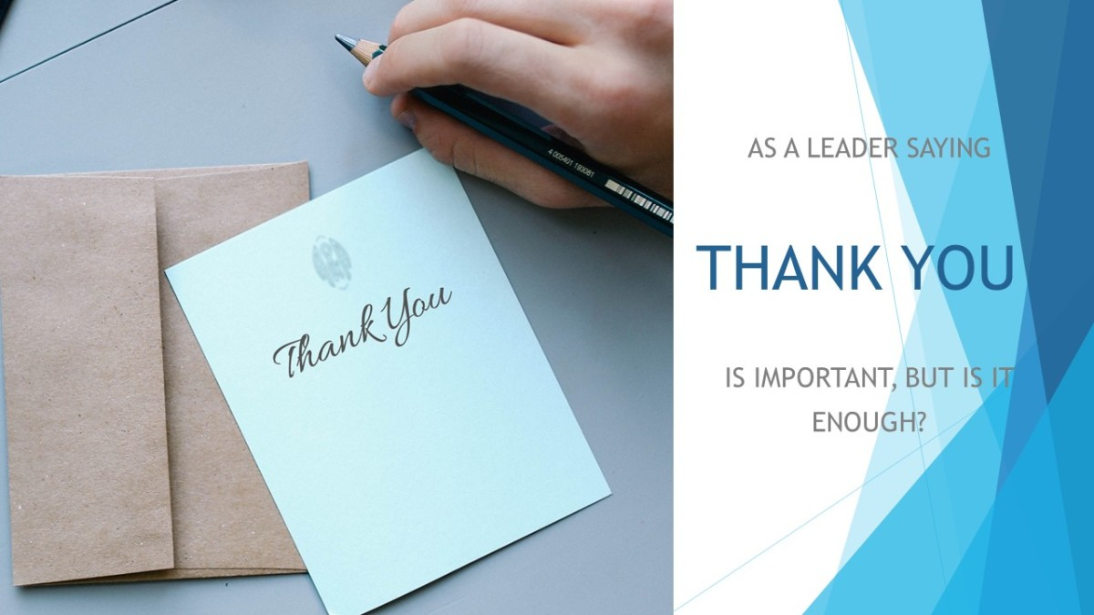 "Say ""Thank You"" In A Note"
