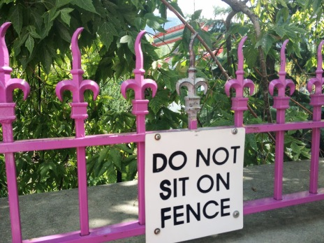 Don't sit on fence